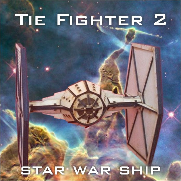 Tie Fighter скачать макет корабля из Звездных войн для ЧПУ станка